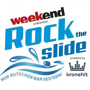 Schriftzug Rock the Slide mit Kronehit und Weekend